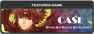 Featured Game: OASE - Other Age Second Encounter